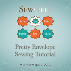 Pretty Envelope Sewing Tutorial