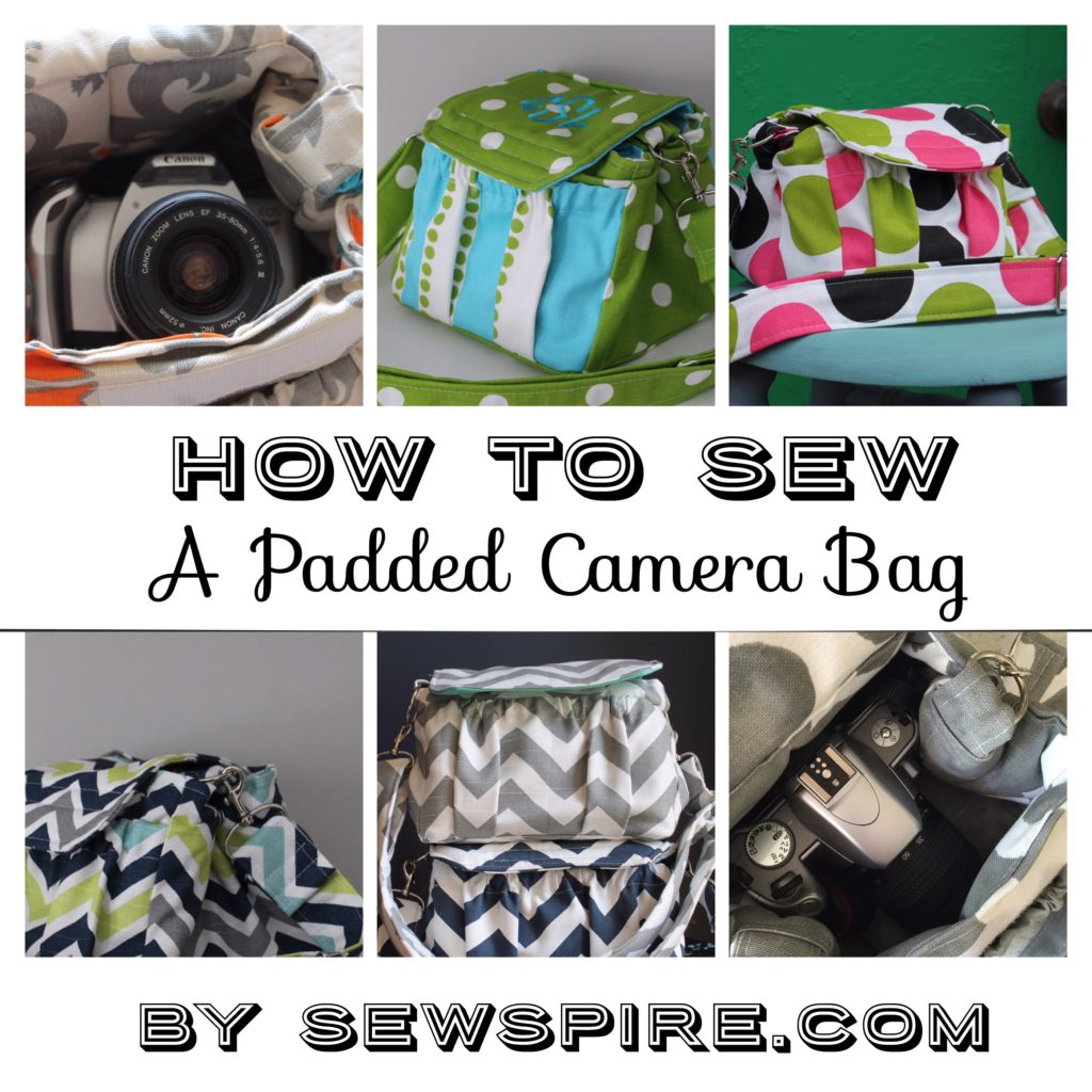 Sewspire Padded Camera Bag Tutorial