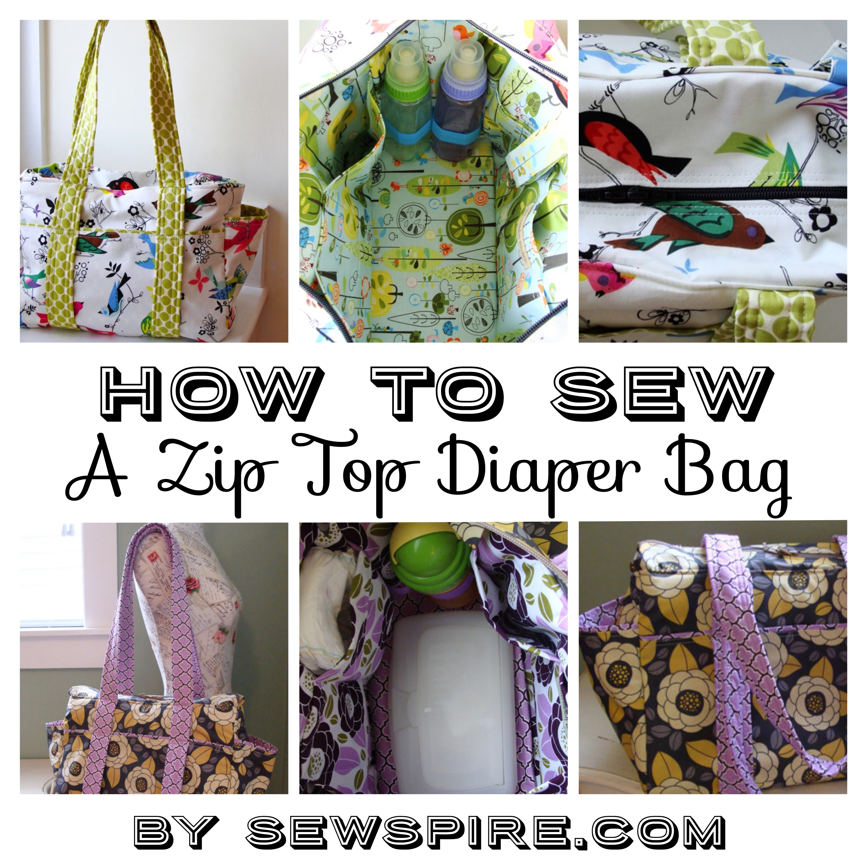 Sewspire Zip Top Diaper Bag Tutorial