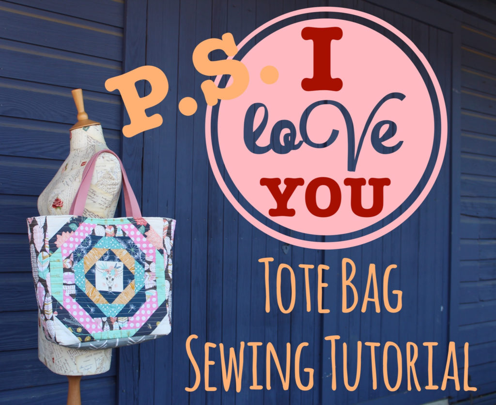 Free PS I Love You Tote Bag Sewing Tutorial by Sewspire.com