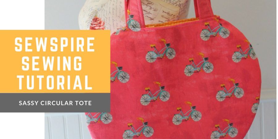 How to so a sassy circular tote bag by Sewspire
