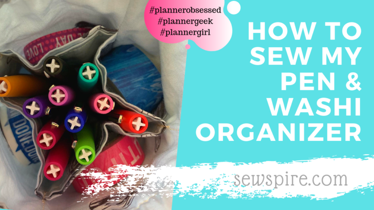 How to sew my pen & washi tape organizer