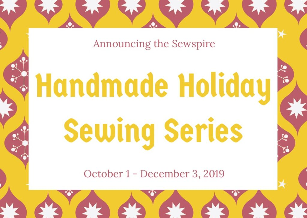 Announcing the Sewspire Handmade Holiday Sewing Series