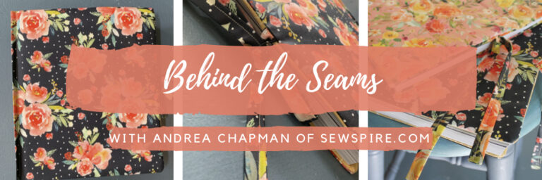 Behind the Seams with Andrea 9/27/19