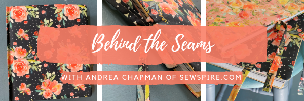 Behind the Seams with Andrea Chapman of Sewspire