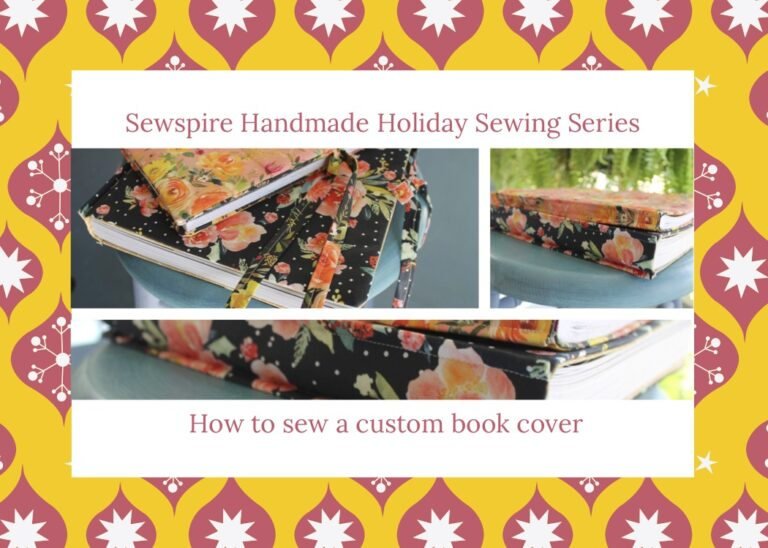 Handmade Holiday: How to sew a handmade custom fit book cover