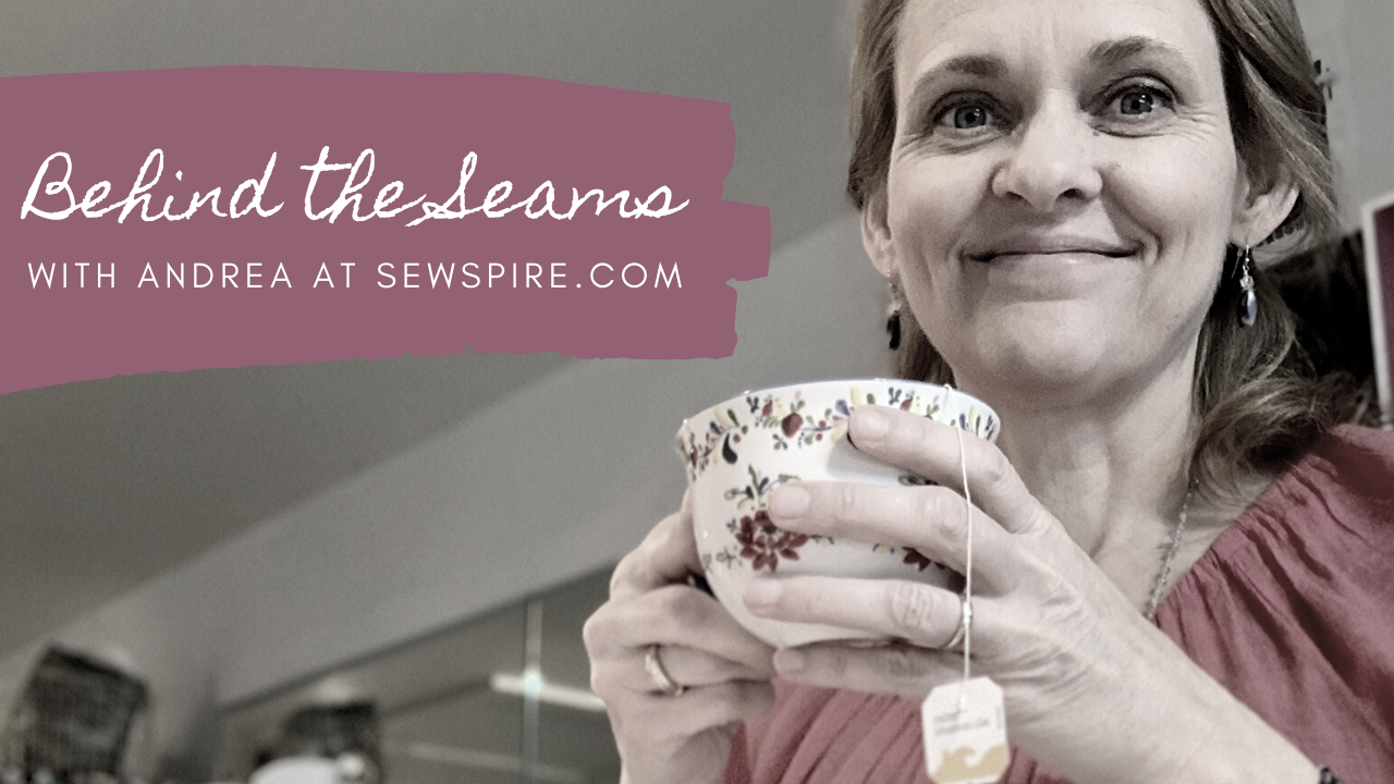 Behind the Seams with Andrea