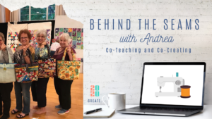 Behind the Seams with Andrea at Sewspire
