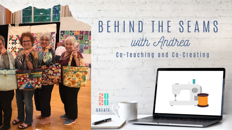 Behind the Seams with Andrea 1-24-20