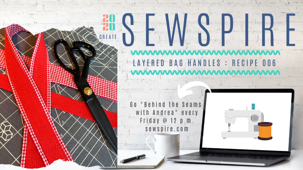 Sewspire Sewing Recipe 006: Layered Bag Handles